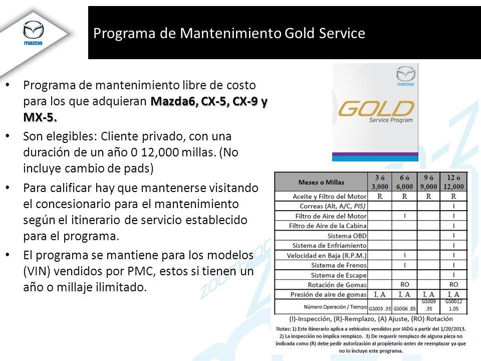 Programa de Mantenimiento Gold Service Mazda6, CX-5, CX-9 y MX-5. Programa de mantenimiento libre de costo para los que adquieran Mazda6, CX-5, CX-9 y