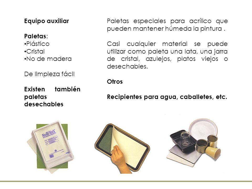 Equipo auxiliar Paletas : Plástico Cristal No de madera De limpieza fácil Existen también paletas desechables Paletas especiales para acrílico que pue