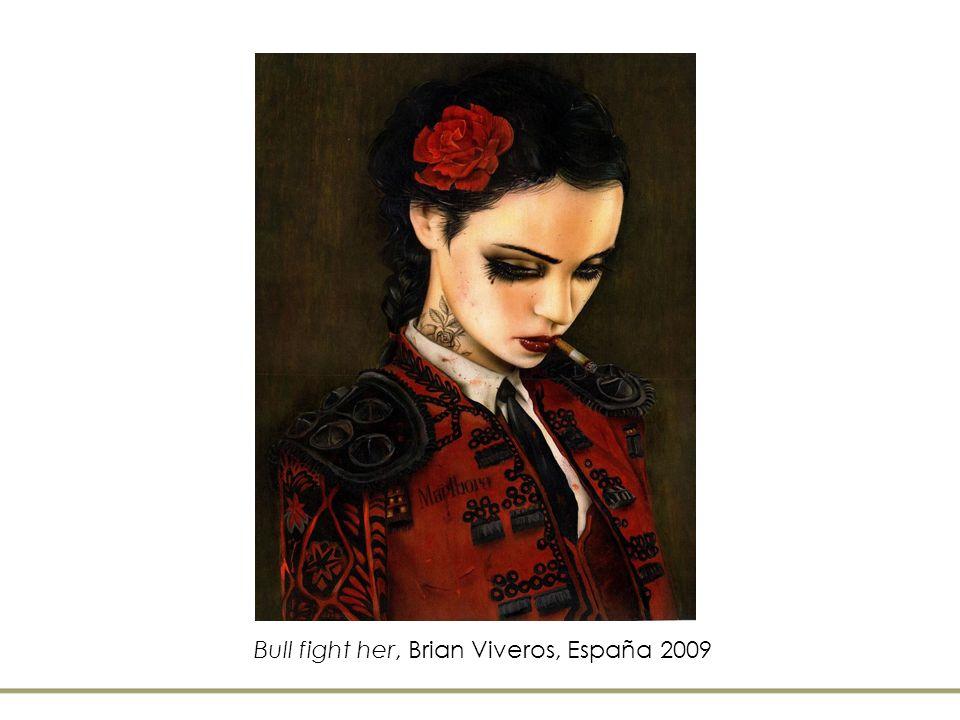 Bull fight her, Brian Viveros, España 2009