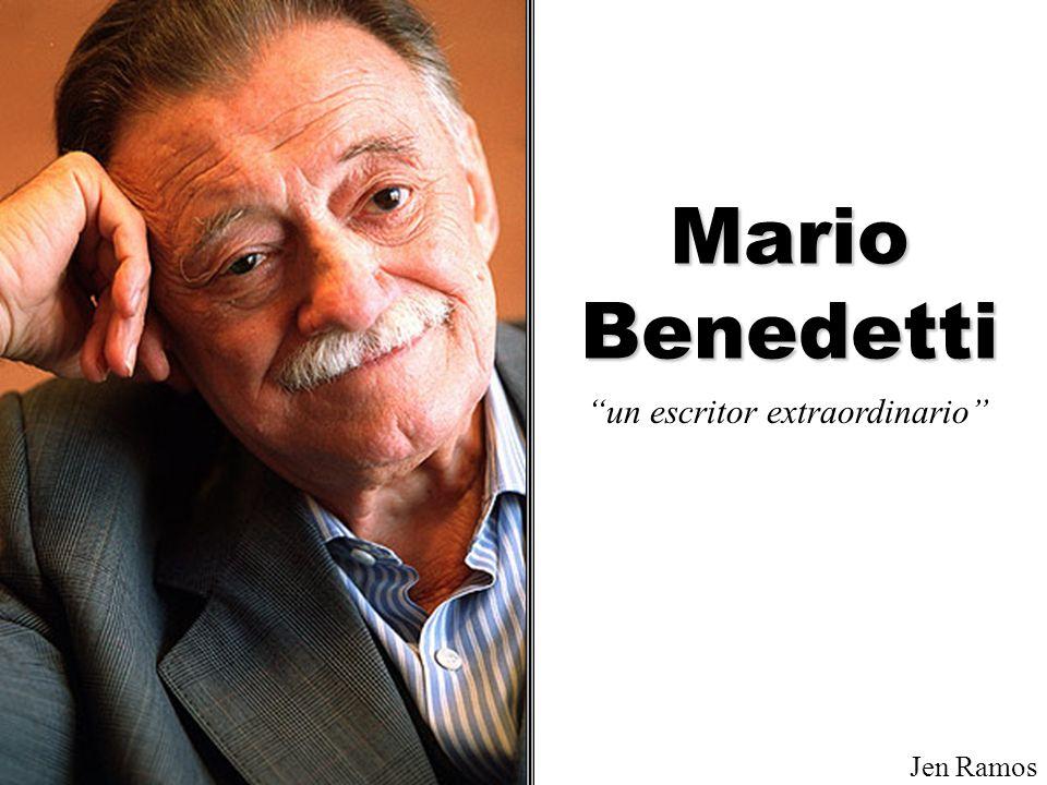 Mario Benedetti un escritor extraordinario Jen Ramos