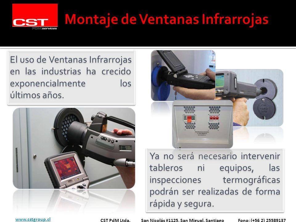 El uso de Ventanas Infrarrojas en las industrias ha crecido exponencialmente los últimos años. CST PdM Ltda. San Nicolás #1125, San Miguel, Santiago F