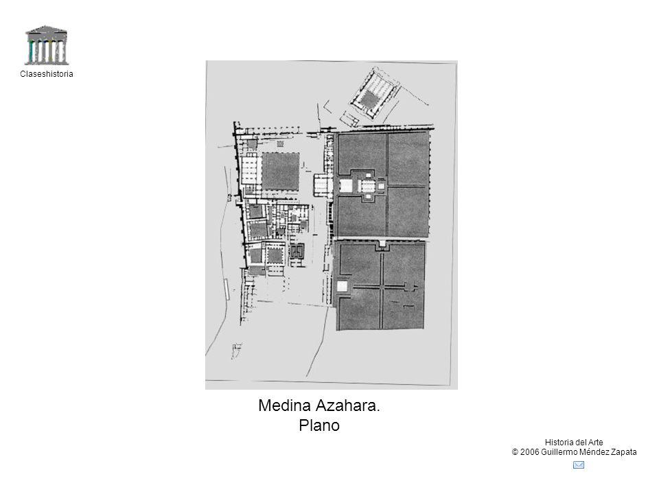 Claseshistoria Historia del Arte © 2006 Guillermo Méndez Zapata Medina Azahara. Plano