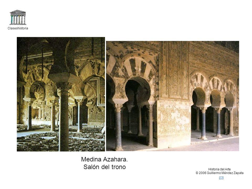 Claseshistoria Historia del Arte © 2006 Guillermo Méndez Zapata Medina Azahara. Salón del trono