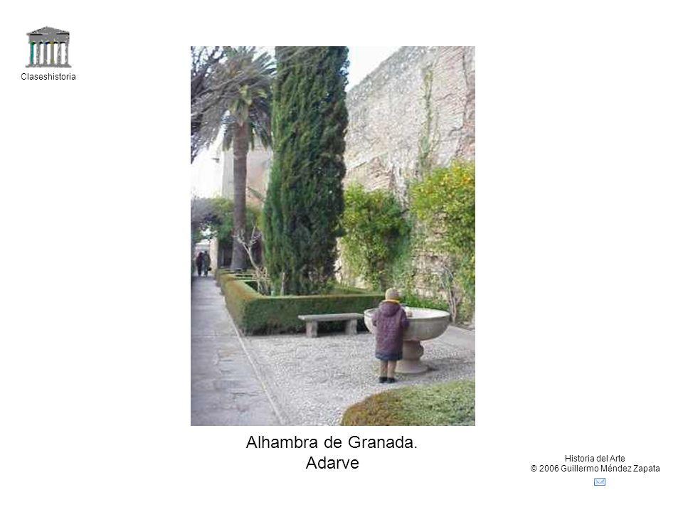 Claseshistoria Historia del Arte © 2006 Guillermo Méndez Zapata Alhambra de Granada. Adarve
