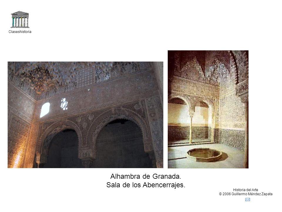 Claseshistoria Historia del Arte © 2006 Guillermo Méndez Zapata Alhambra de Granada. Sala de los Abencerrajes.