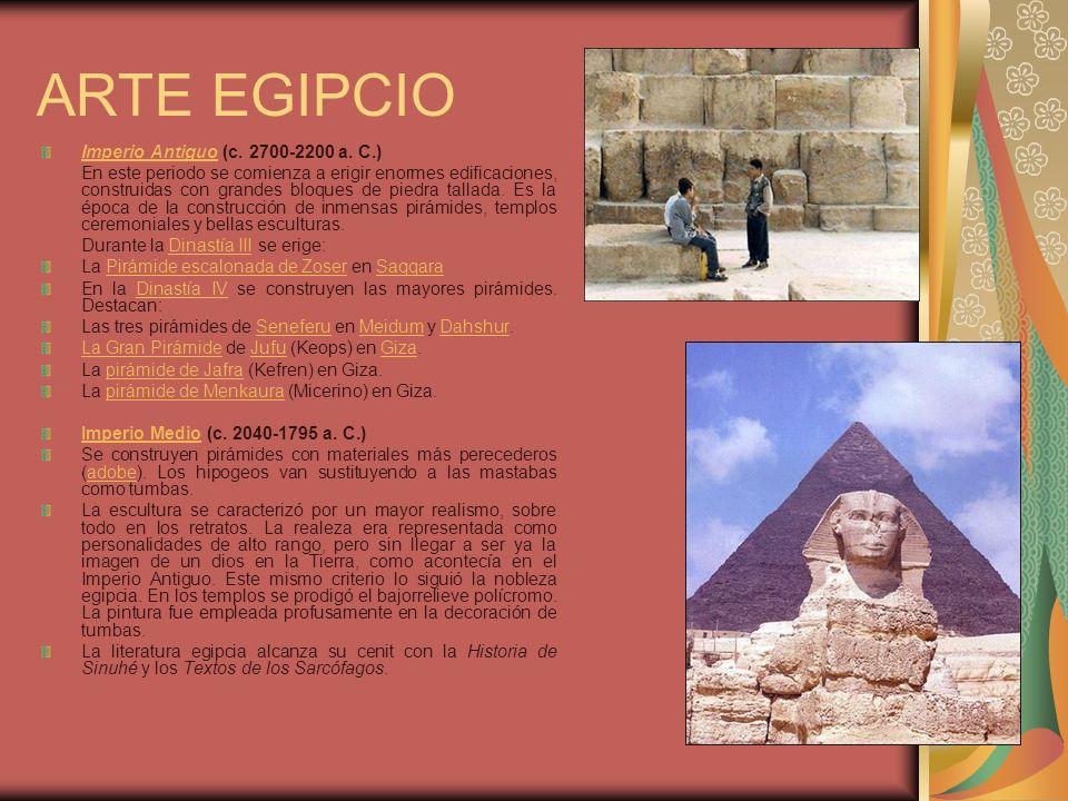ARTE EGIPCIO Imperio AntiguoImperio Antiguo (c. 2700-2200 a. C.) En este periodo se comienza a erigir enormes edificaciones, construidas con grandes b