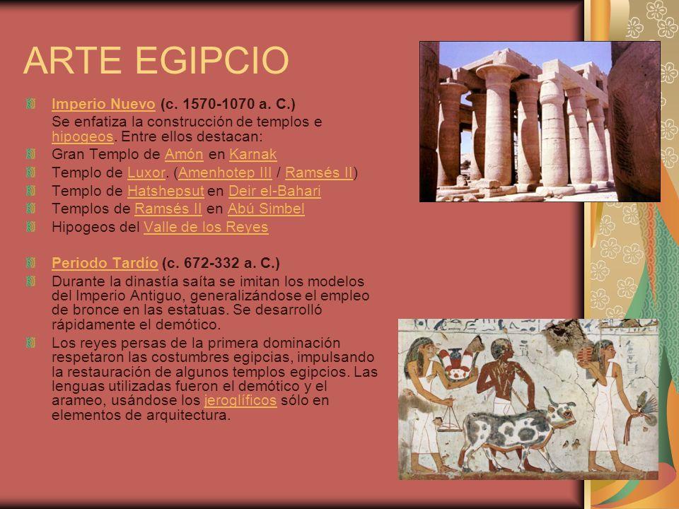 Imperio NuevoImperio Nuevo (c. 1570-1070 a. C.) Se enfatiza la construcción de templos e hipogeos. Entre ellos destacan: hipogeos Gran Templo de Amón