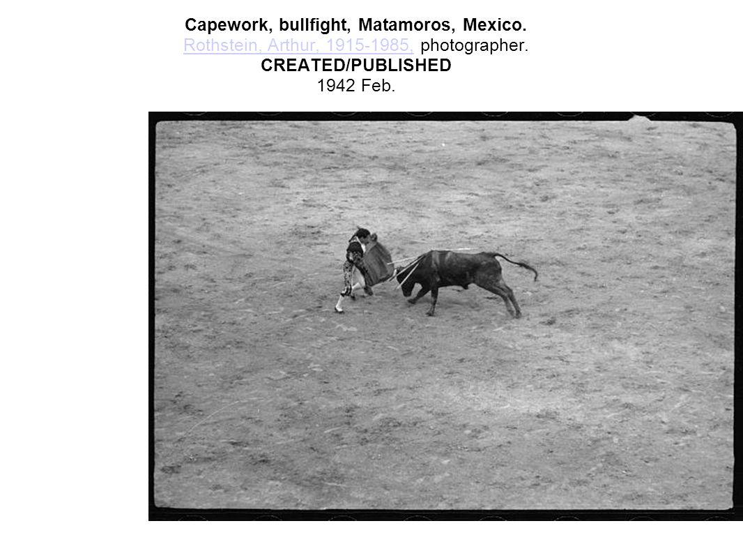 Capework, bullfight, Matamoros, Mexico. Rothstein, Arthur, 1915-1985, photographer. CREATED/PUBLISHED 1942 Feb. Rothstein, Arthur, 1915-1985,