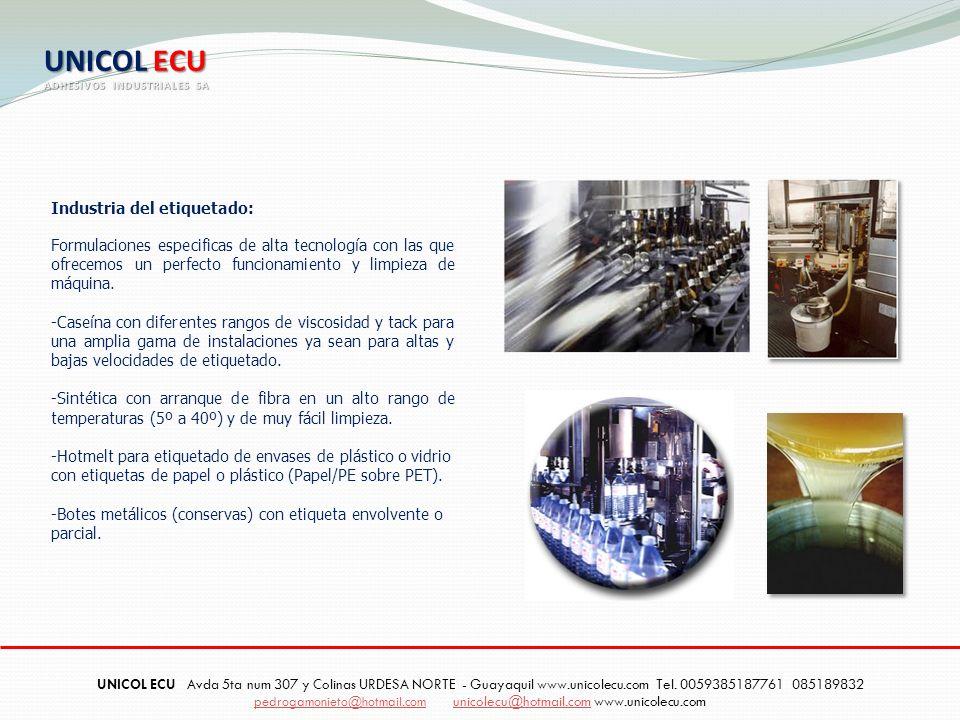 Industria del etiquetado: Formulaciones especificas de alta tecnología con las que ofrecemos un perfecto funcionamiento y limpieza de máquina. -Caseín