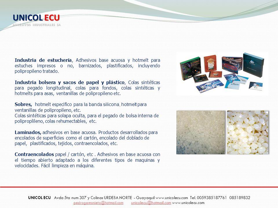 Industria de estuchería, Adhesivos base acuosa y hotmelt para estuches impresos o no, barnizados, plastificados, incluyendo polipropileno tratado. Ind