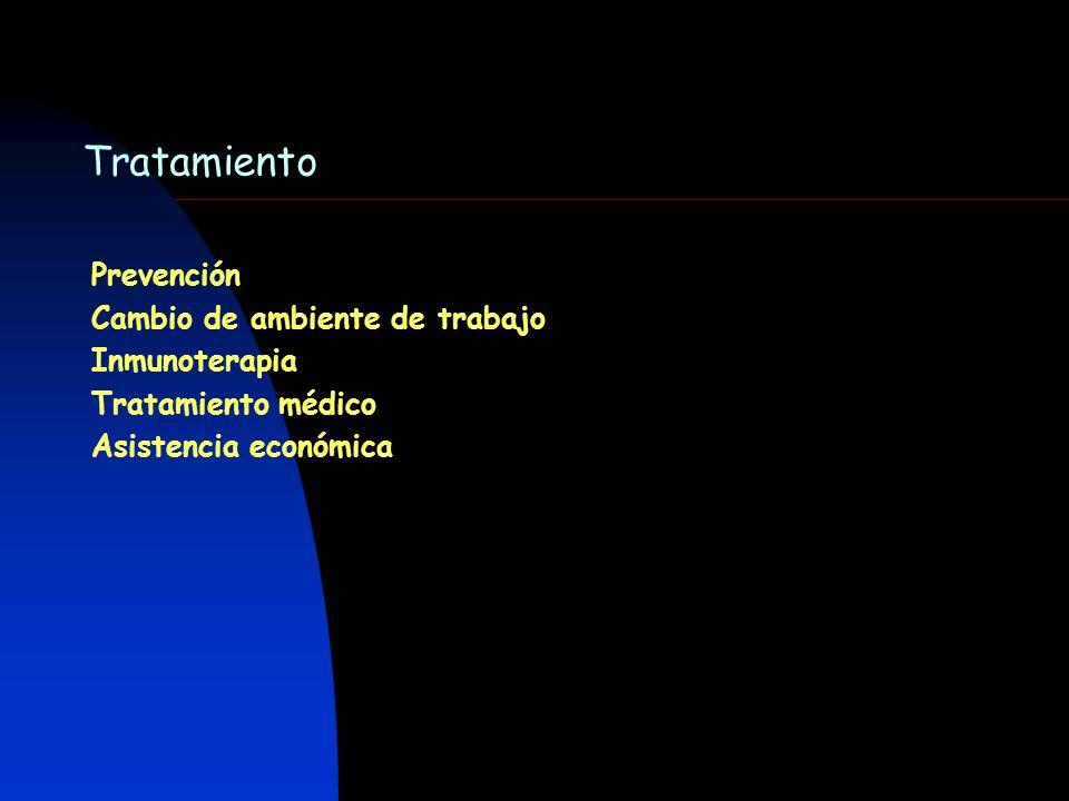Tratamiento Prevención Cambio de ambiente de trabajo Inmunoterapia Tratamiento médico Asistencia económica