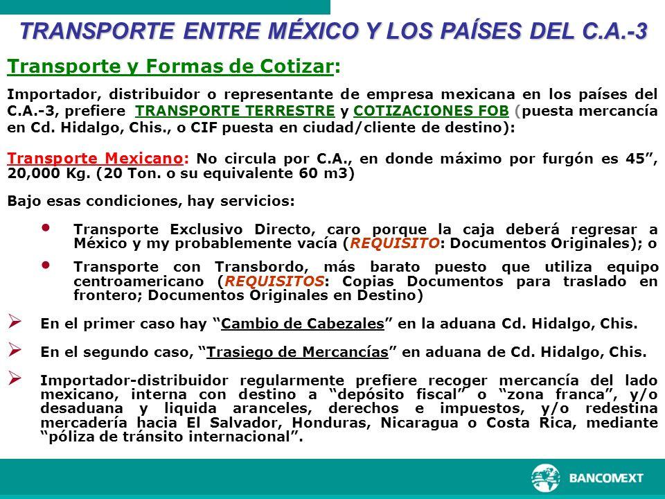 Bajo esas condiciones, hay servicios: Transporte Exclusivo Directo, caro porque la caja deberá regresar a México y my probablemente vacía (REQUISITO: