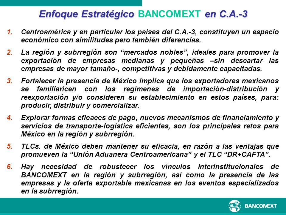 1.Centroamérica y en particular los países del C.A.-3, constituyen un espacio económico con similitudes pero también diferencias. 2.La región y subrre