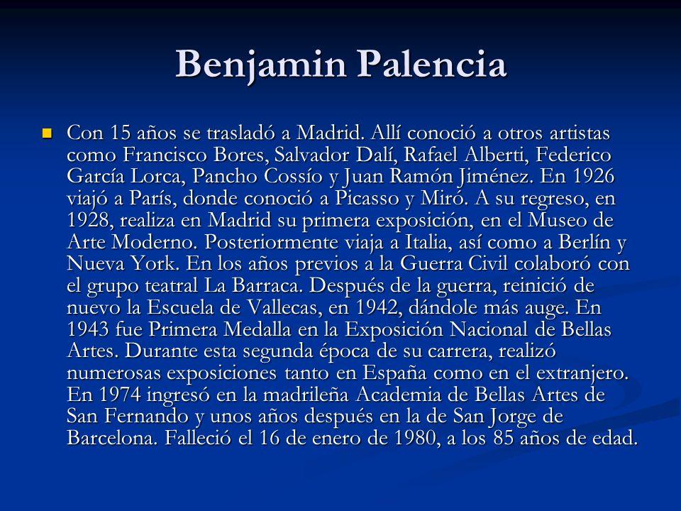 Benjamin Palencia Con 15 años se trasladó a Madrid.