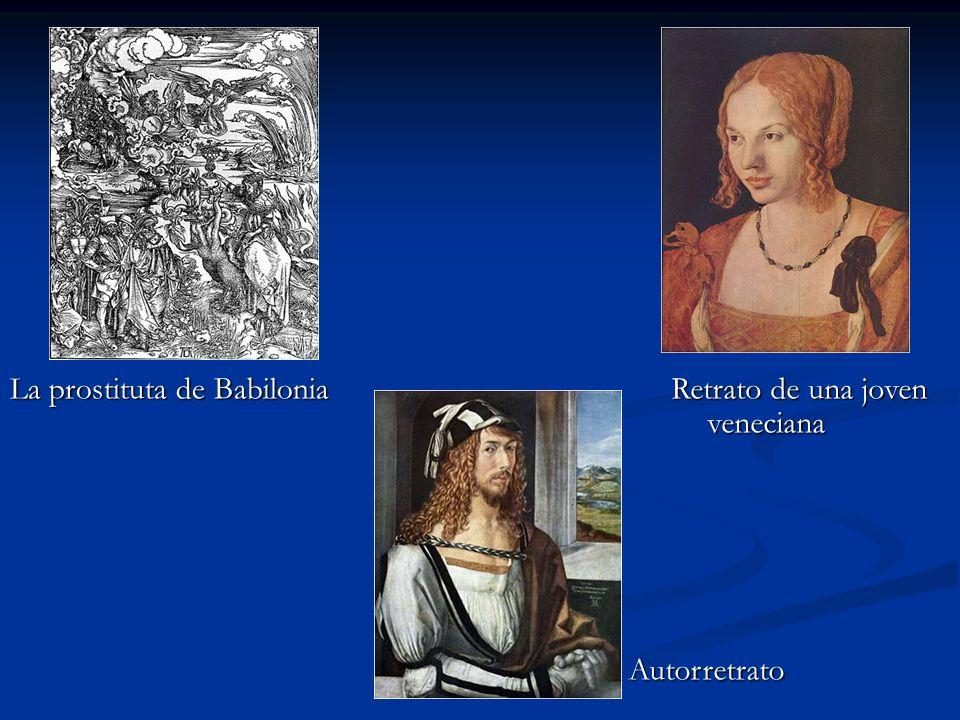 La prostituta de Babilonia Retrato de una joven veneciana Autorretrato