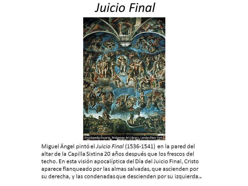 Juicio Final Miguel Ángel pintó el Juicio Final (1536-1541) en la pared del altar de la Capilla Sixtina 20 años después que los frescos del techo. En