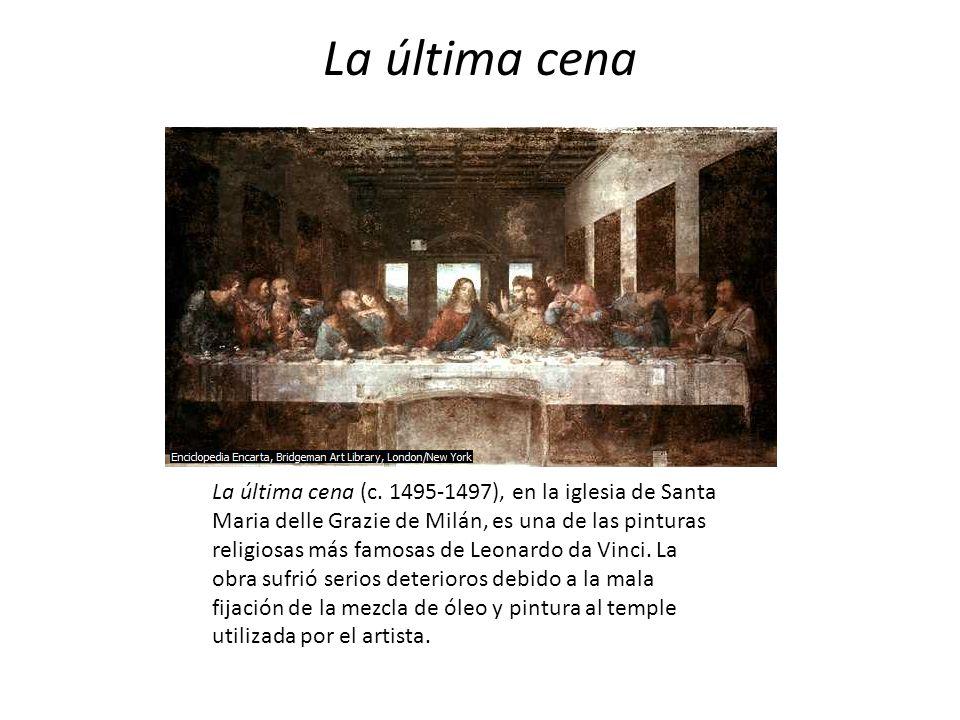 La última cena La última cena (c. 1495-1497), en la iglesia de Santa Maria delle Grazie de Milán, es una de las pinturas religiosas más famosas de Leo