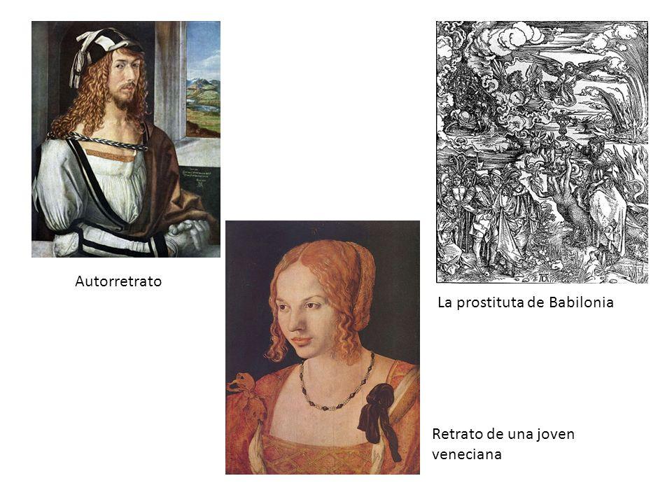 La prostituta de Babilonia Autorretrato Retrato de una joven veneciana