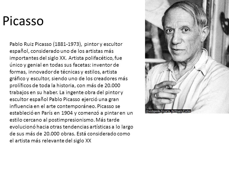 Picasso Pablo Ruiz Picasso (1881-1973), pintor y escultor español, considerado uno de los artistas más importantes del siglo XX. Artista polifacético,