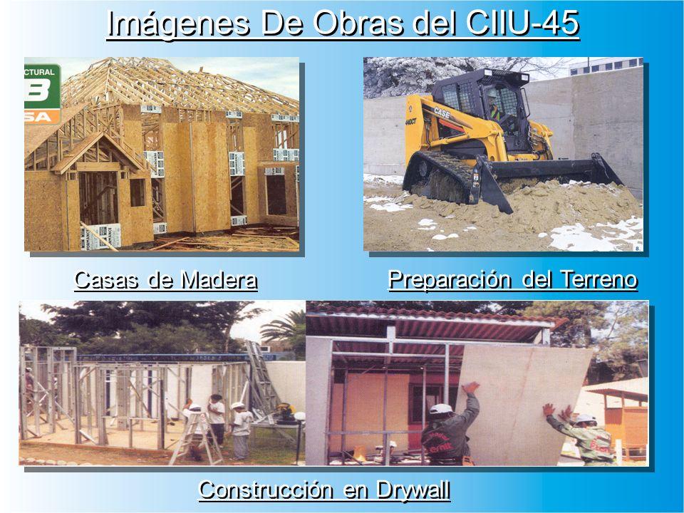 Imágenes De Obras del CIIU-45 Casas de Madera Preparación del Terreno Construcción en Drywall