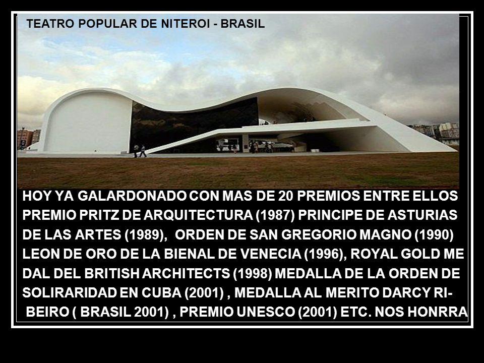 HOY YA GALARDONADO CON MAS DE 20 PREMIOS ENTRE ELLOS PREMIO PRITZ DE ARQUITECTURA (1987) PRINCIPE DE ASTURIAS DE LAS ARTES (1989), ORDEN DE SAN GREGORIO MAGNO (1990) LEON DE ORO DE LA BIENAL DE VENECIA (1996), ROYAL GOLD ME DAL DEL BRITISH ARCHITECTS (1998) MEDALLA DE LA ORDEN DE SOLIRARIDAD EN CUBA (2001), MEDALLA AL MERITO DARCY RI- BEIRO ( BRASIL 2001), PREMIO UNESCO (2001) ETC.