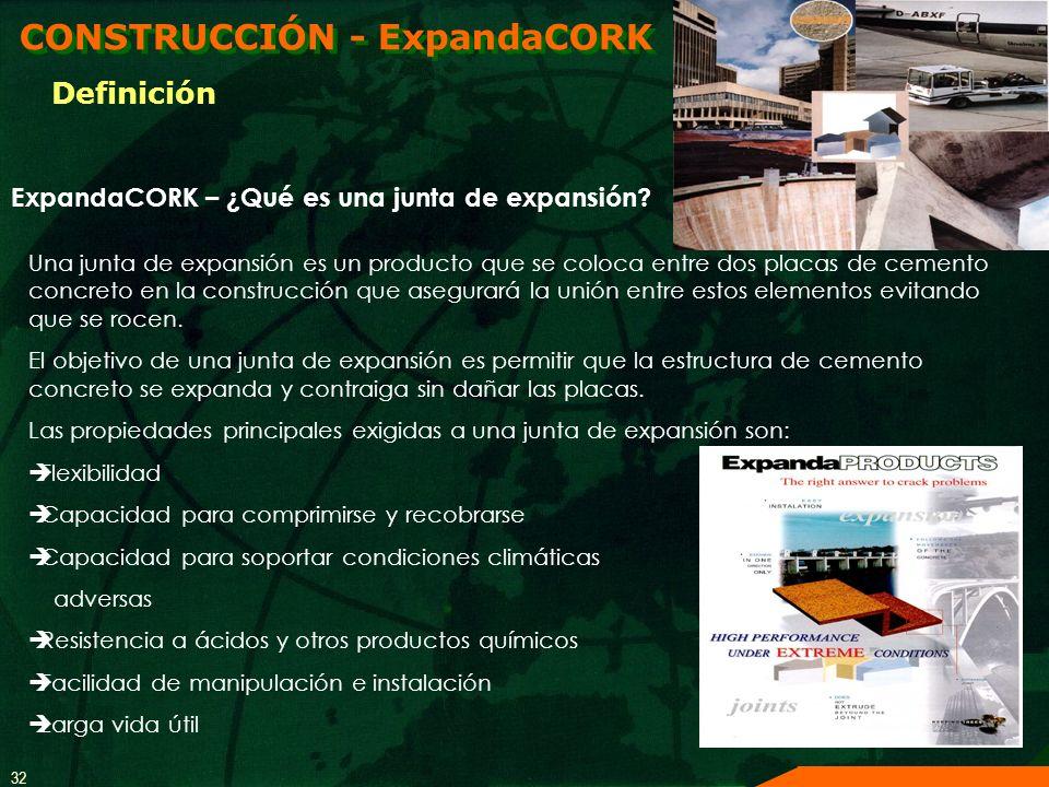 32 Una junta de expansión es un producto que se coloca entre dos placas de cemento concreto en la construcción que asegurará la unión entre estos elem