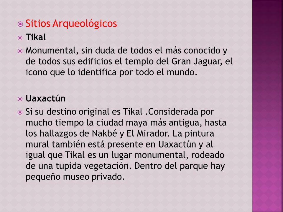 Sitios Arqueológicos Tikal Monumental, sin duda de todos el más conocido y de todos sus edificios el templo del Gran Jaguar, el icono que lo identific