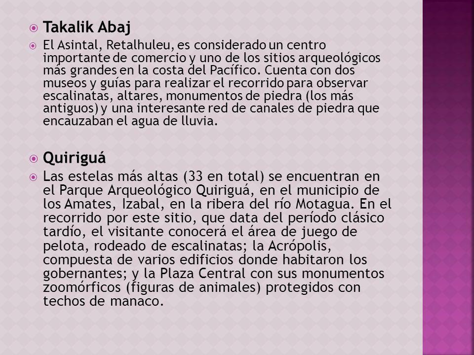 Takalik Abaj El Asintal, Retalhuleu, es considerado un centro importante de comercio y uno de los sitios arqueológicos más grandes en la costa del Pac