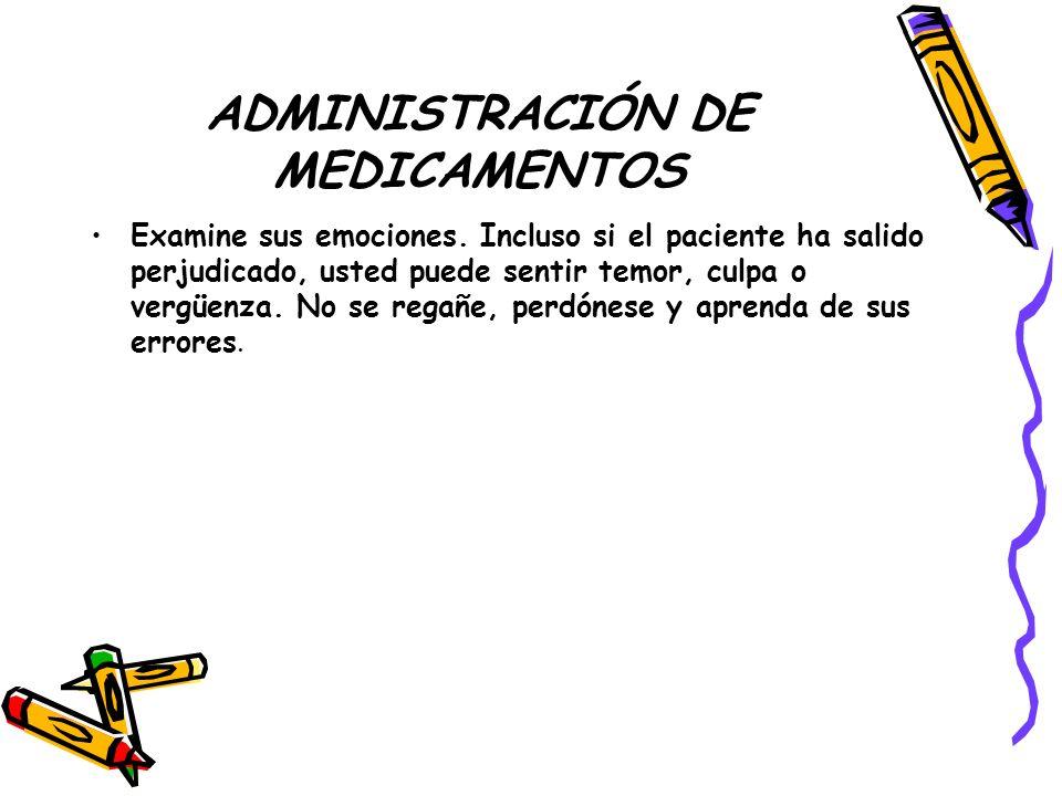 ADMINISTRACIÓN DE MEDICAMENTOS Examine sus emociones.