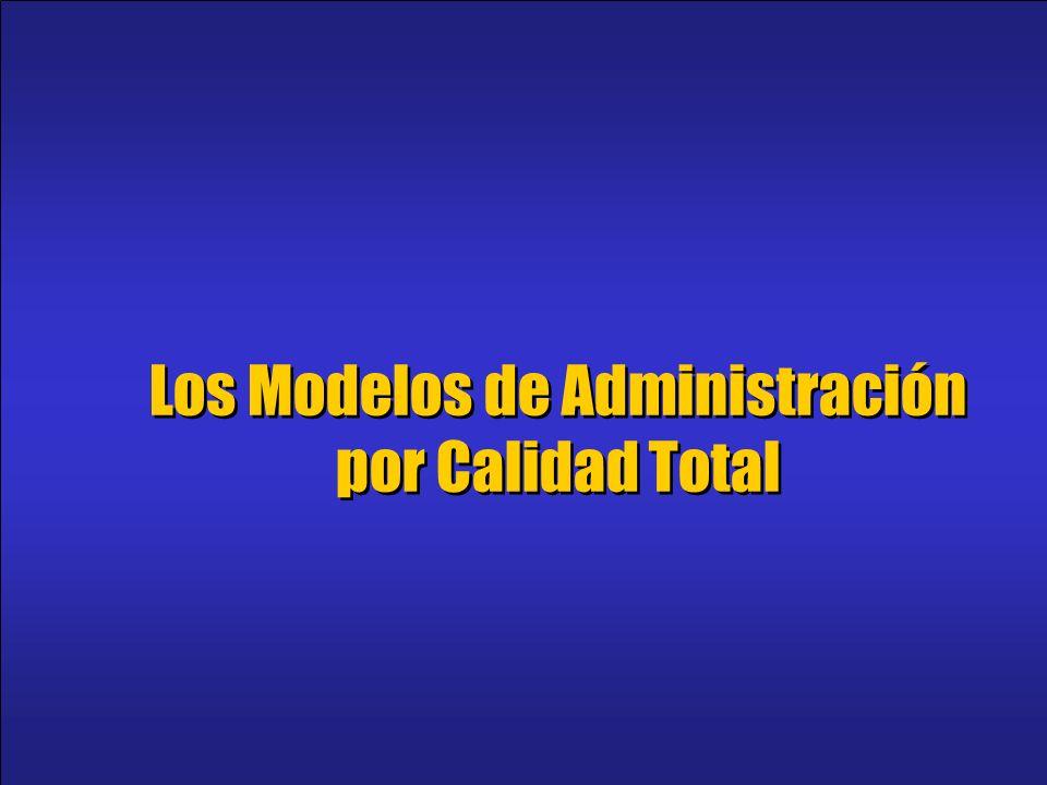 1 Los Modelos de Administración por Calidad Total