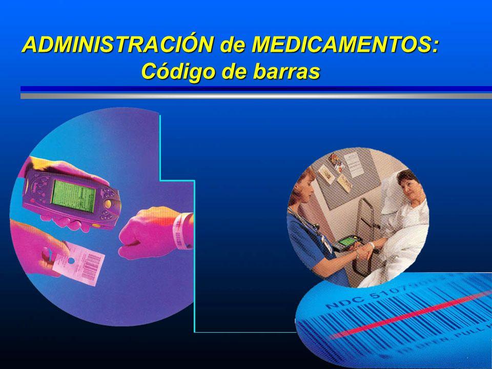 ADMINISTRACIÓN de MEDICAMENTOS: Código de barras