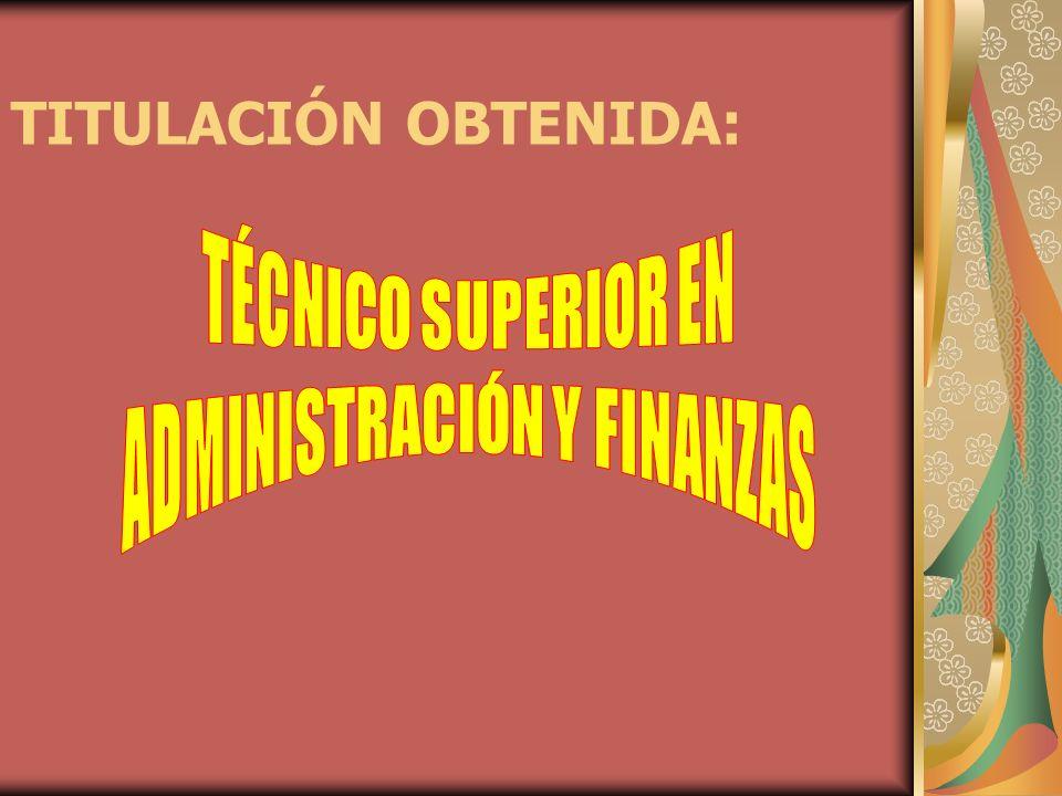 TITULACIÓN OBTENIDA: