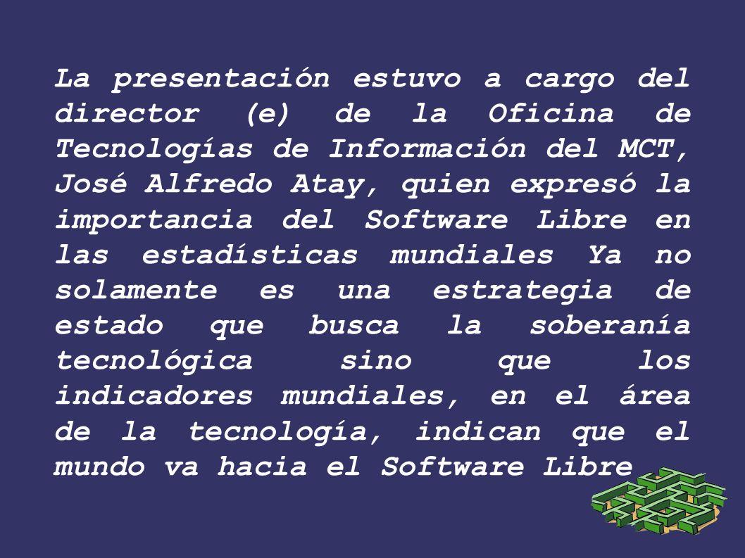 La presentación estuvo a cargo del director (e) de la Oficina de Tecnologías de Información del MCT, José Alfredo Atay, quien expresó la importancia d