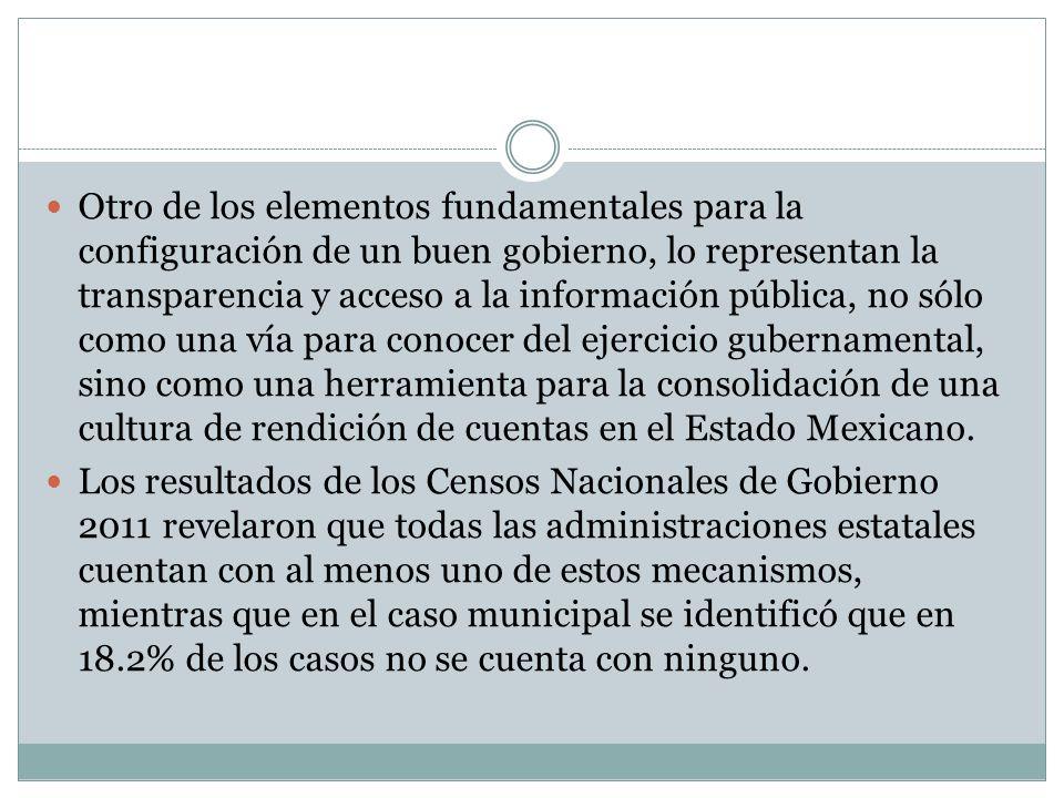 Otro de los elementos fundamentales para la configuración de un buen gobierno, lo representan la transparencia y acceso a la información pública, no s