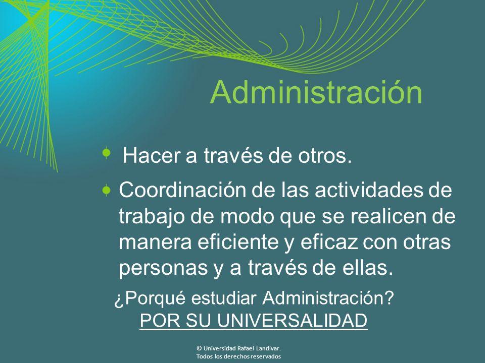 Administración Hacer a través de otros.