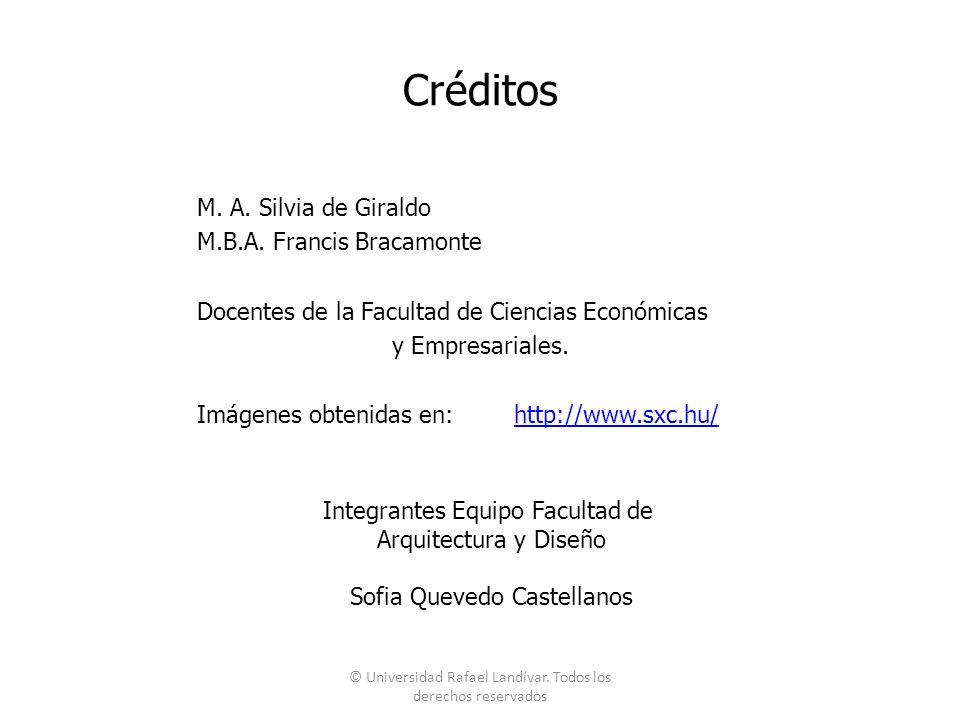 Créditos M.A. Silvia de Giraldo M.B.A.