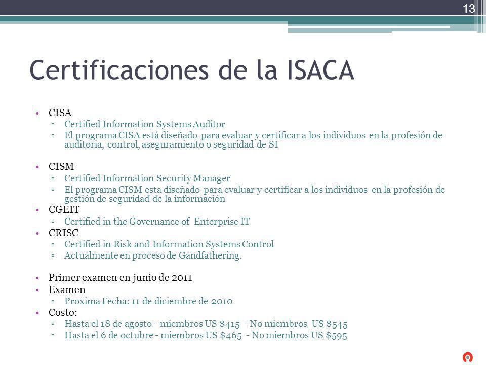 Certificaciones de la ISACA CISA Certified Information Systems Auditor El programa CISA está diseñado para evaluar y certificar a los individuos en la