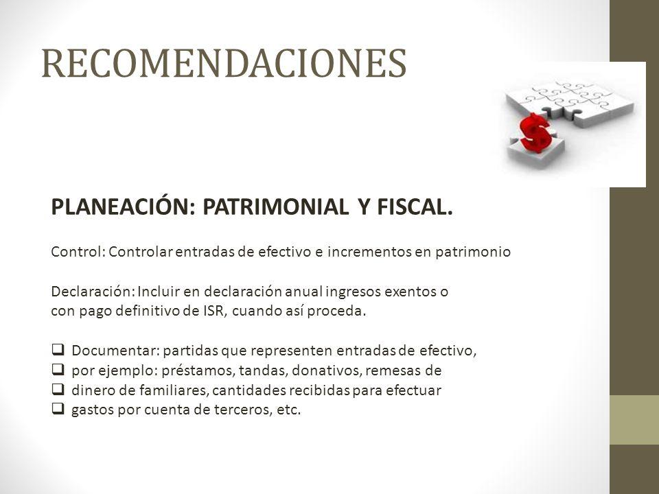 RECOMENDACIONES PLANEACIÓN: PATRIMONIAL Y FISCAL.