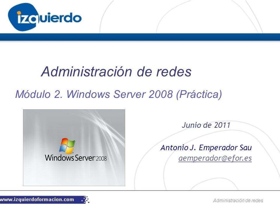 Administración de redes Antonio J.