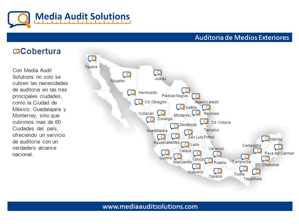 Auditoria de Medios Exteriores Cobertura Con Media Audit Solutions no solo se cubren las necesidades de auditoria en las tres principales ciudades, co