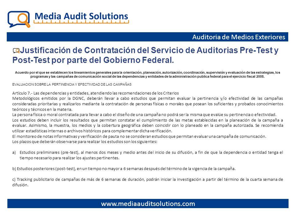Justificación de Contratación del Servicio de Auditorias Pre-Test y Post-Test por parte del Gobierno Federal. Auditoria de Medios Exteriores www.media