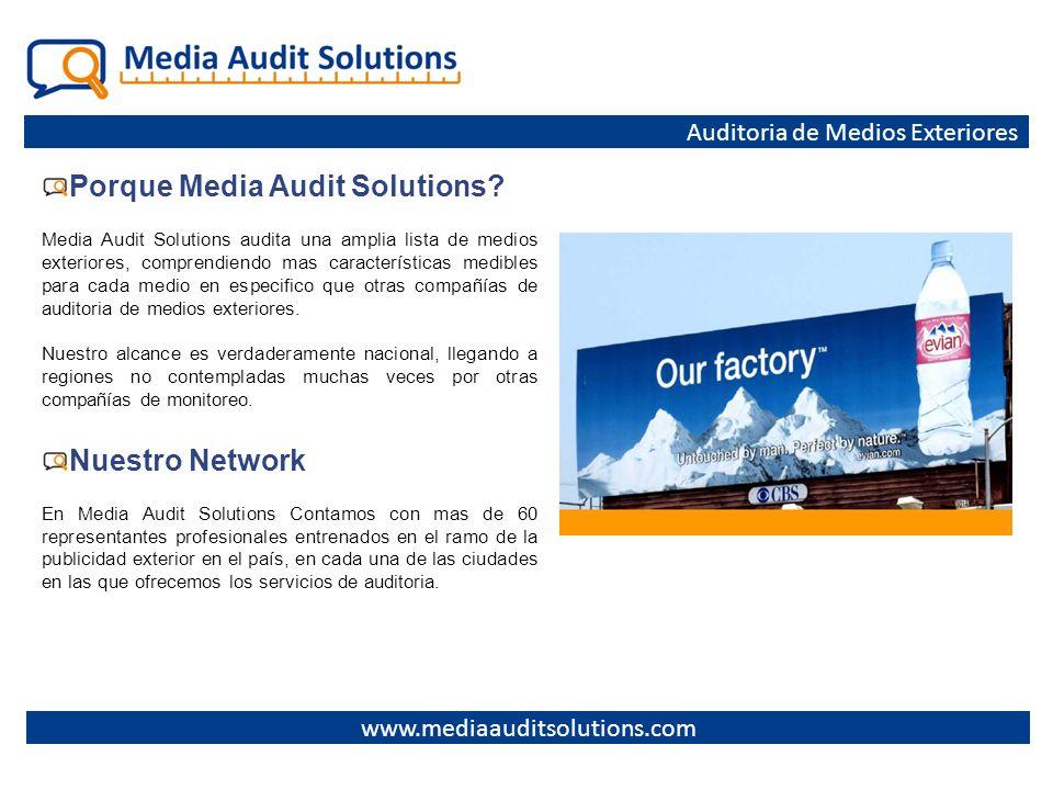 Porque Media Audit Solutions? Media Audit Solutions audita una amplia lista de medios exteriores, comprendiendo mas características medibles para cada