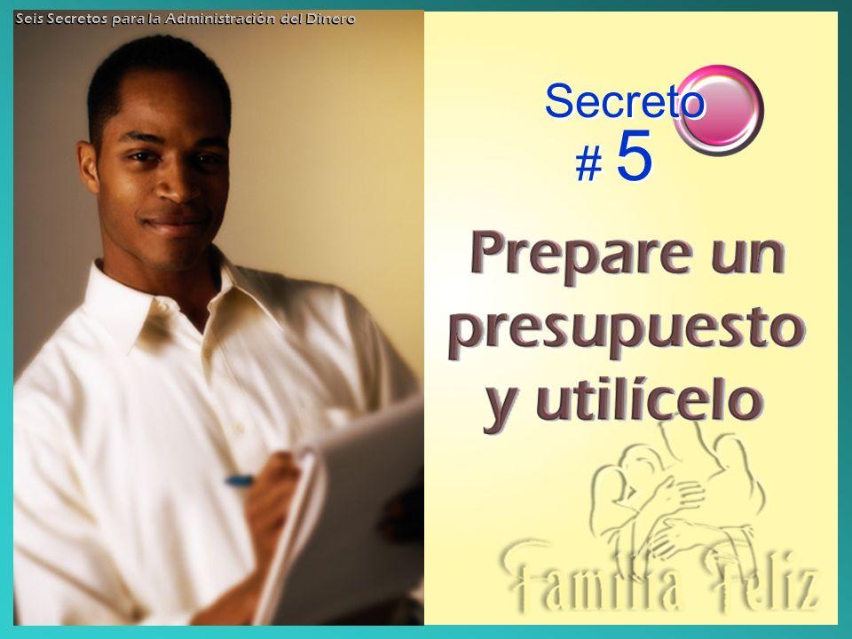 Secreto # 5 Seis Secretos para la Administración del Dinero