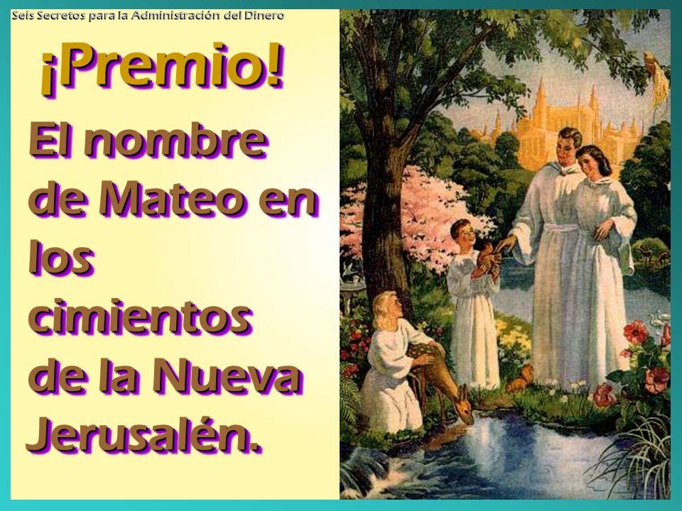 El nombre de Mateo en los cimientos de la Nueva Jerusalén.