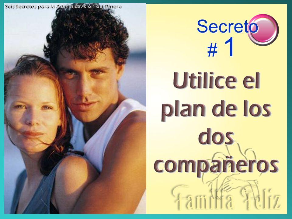 Secreto # 1 Seis Secretos para la Administración del Dinero