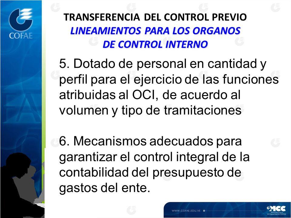 LINEAMIENTOS PARA LOS ORGANOS DE CONTROL INTERNO TRANSFERENCIA DEL CONTROL PREVIO LINEAMIENTOS PARA LOS ORGANOS DE CONTROL INTERNO 5.