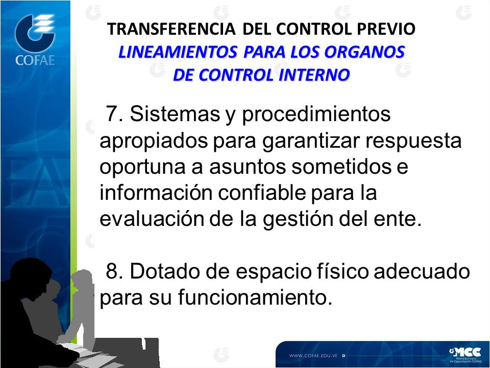 LINEAMIENTOS PARA LOS ORGANOS DE CONTROL INTERNO TRANSFERENCIA DEL CONTROL PREVIO LINEAMIENTOS PARA LOS ORGANOS DE CONTROL INTERNO 7. Sistemas y proce