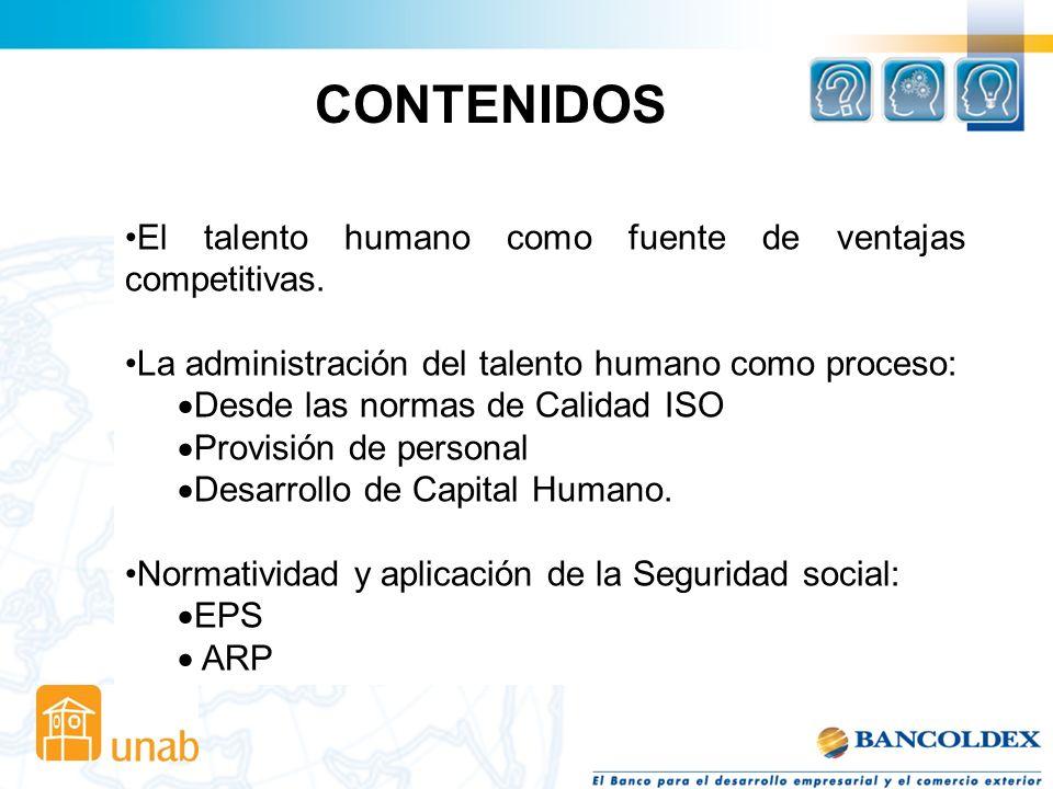 OBJETIVOS GENERAL: Desarrollar la capacidad de comprender la Gestión del Capital Humano, como una variable de la organización tanto de sus procesos op