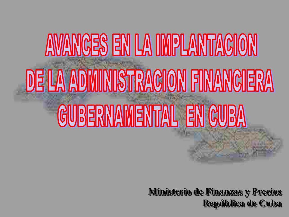 Ministerio de Finanzas y Precios Ministerio de Finanzas y Precios República de Cuba República de Cuba Ministerio de Finanzas y Precios Ministerio de F