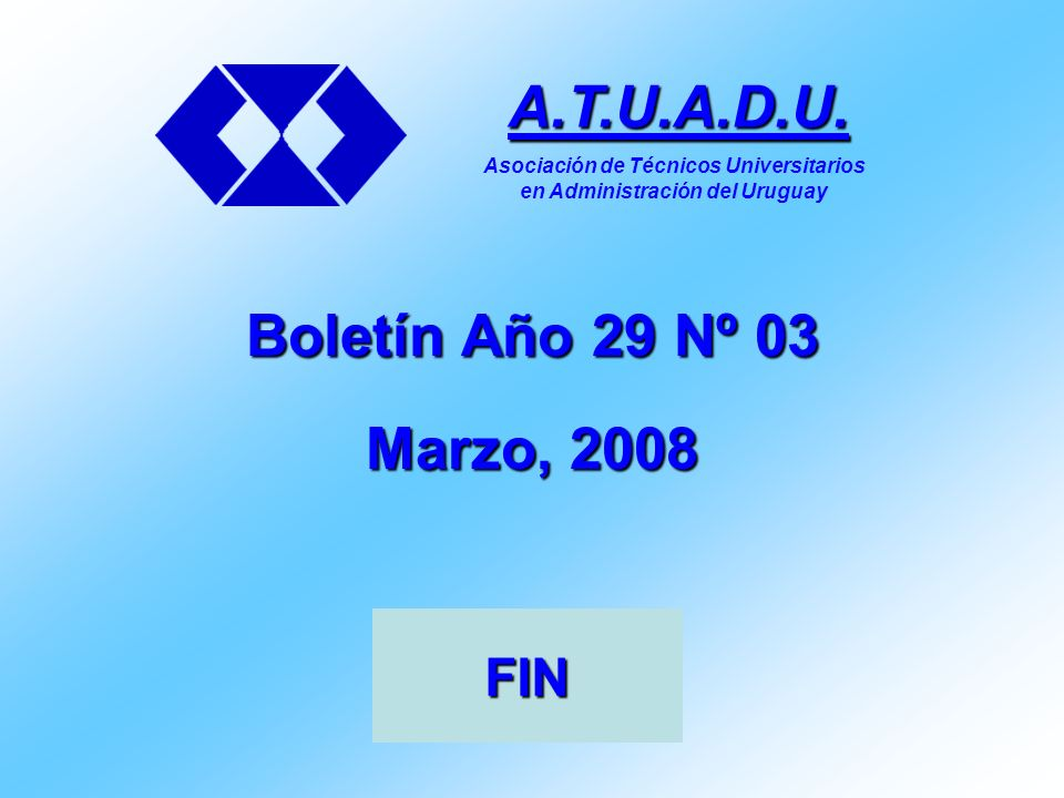 Boletín Año 29 Nº 03 Marzo, 2008 A.T.U.A.D.U.